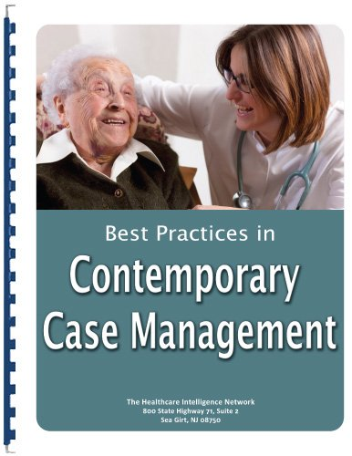 Best Practices in Contemporary Case Management: Compilation