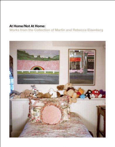 9781936192076: At Home/Not at Home: Works from the Collection of Martin and Rebecca Eisenberg