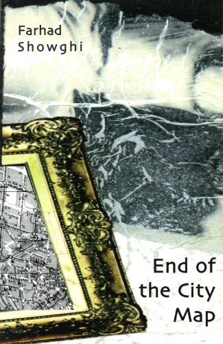 End of the City Map (Dichten =): Showghi, Farhad