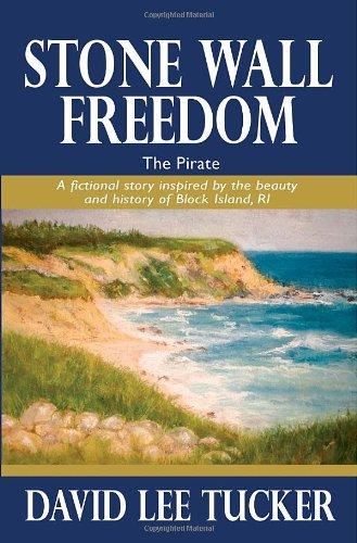 Stone Wall Freedom - The Pirate: David Lee Tucker