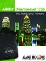 Adobe Dreamweaver CS5 The Professional Portfolio Series: Inc. Against The Clock