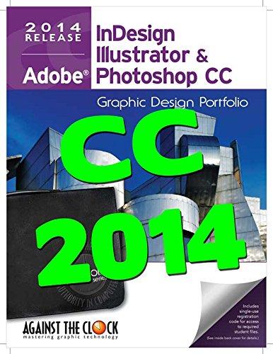9781936201495: Graphic Design Portfolio CC 2014: Adobe InDesign Illustrator & Photoshop