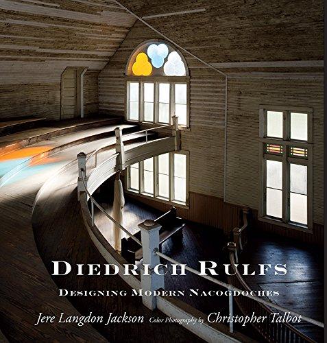 9781936205172: Diedrich Rulfs: Designing Modern Nacogdoches