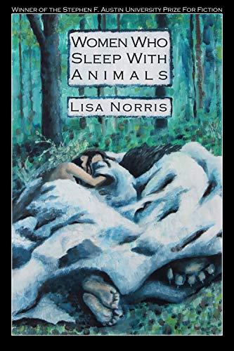 9781936205189: Women Who Sleep With Animals