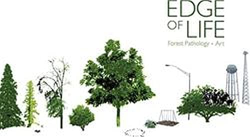 9781936205318: The Edge of Life: Forest Pathology Art