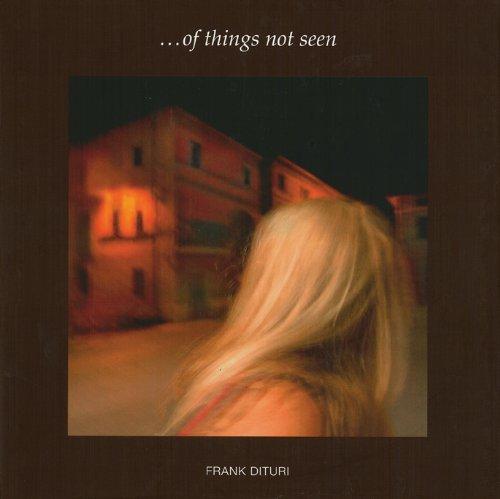 Frank Dituri: Of Things Not Seen: Lewis/Dituri