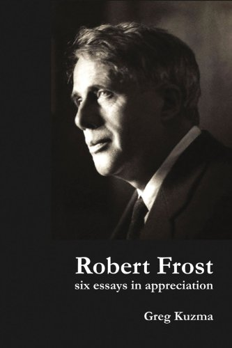 9781936205714: Robert Frost: Six Essays in Appreciation