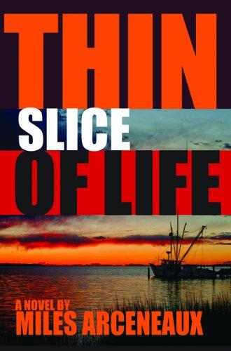 Thin Slice of Life: Arceneaux, Miles