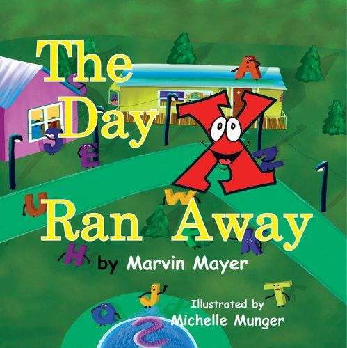 9781936205875: The Day X Ran Away