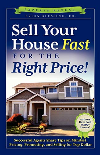 9781936214938: Sell Your House Fast for the Right Price!