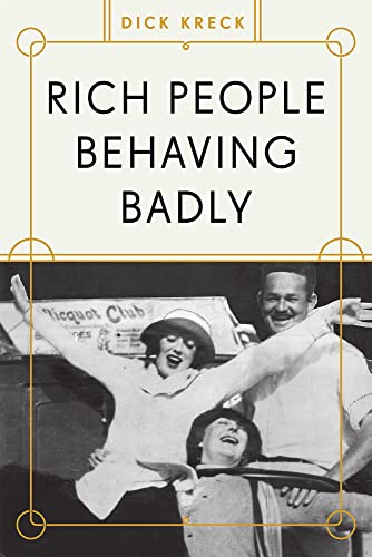 9781936218233: Rich People Behaving Badly