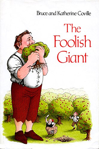 The Foolish Giant: Bruce Coville