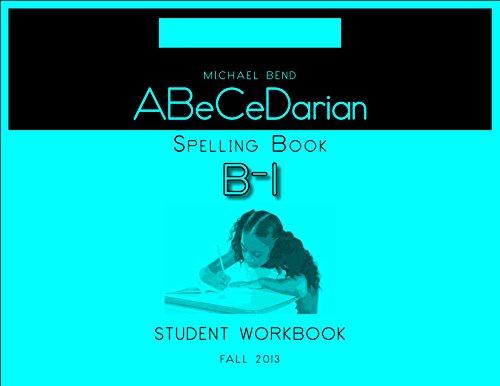 9781936226207: ABeCeDarian Spelling Book B-1