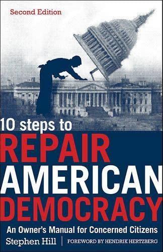9781936227105: 10 Steps to Repair American Democracy