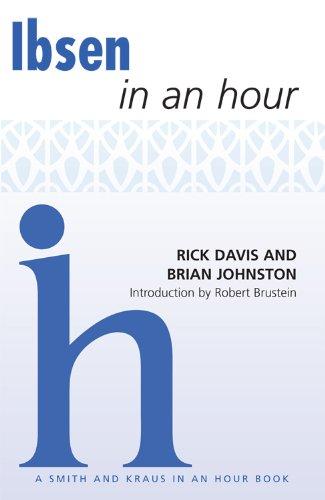 Ibsen in an Hour (Playwrights in an Hour): Davis, Rick; Davis, Rick; Davis, Johnston