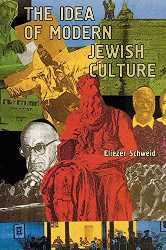 9781936235094: The Idea of Modern Jewish Culture (Reference Library of Jewish Intellectual History)