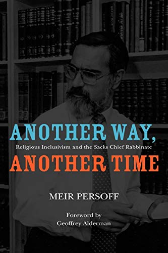 9781936235100: Another Way, Another Time: Religious Inclusivism and the Sacks Chief Rabbinate (Judaism and Jewish Life)