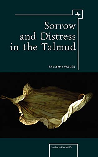 9781936235360: Sorrow and Distress in the Talmud