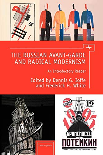 9781936235452: The Russian Avant-Garde and Radical Modernism: An Introductory Reader (Cultural Syllabus)