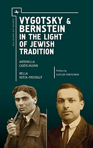 Vygotsky & Bernstein in the Light of Jewish Tradition (Judaism and Jewish Life): Castelnuovo, ...