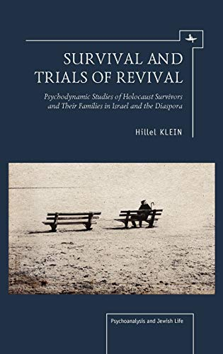 Survival and Trials of Revival: Hillel Klein