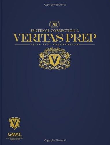 Sentence Correction 2 (Veritas Prep GMAT Series) - Veritas Prep