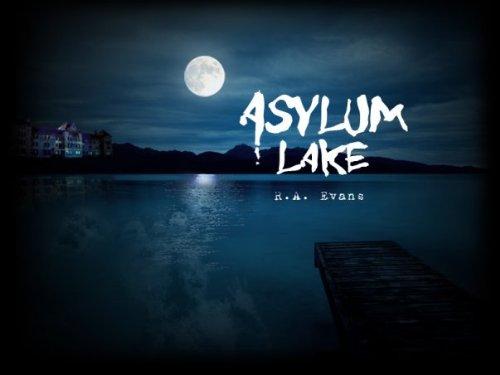 9781936243105: Asylum Lake