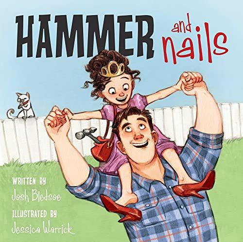 Hammer and Nails: Josh Bledsoe