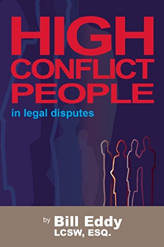 9781936268009: High Conflict People in Legal Disputes