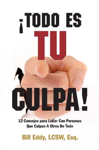 9781936268559: Todo Es Tu Culpa!