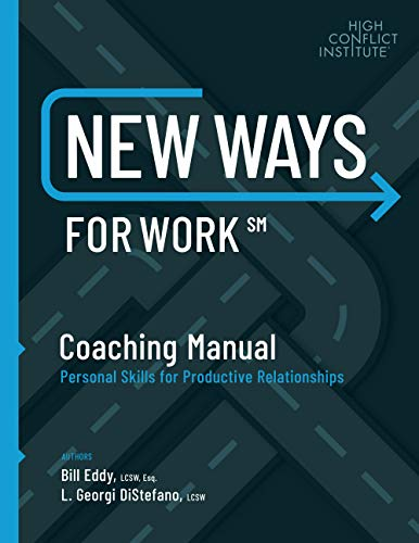 New Ways for Work: Coaching Manual: Personal Skills for Productive Relationships: Eddy, Bill