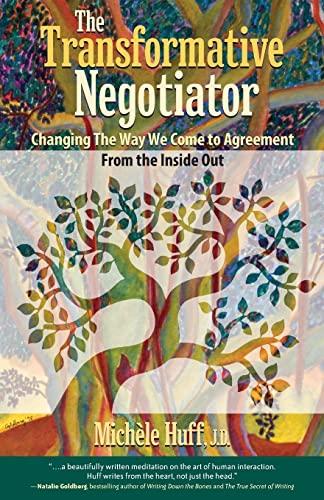 Transformative Negotiator (Paperback): Michele Huff