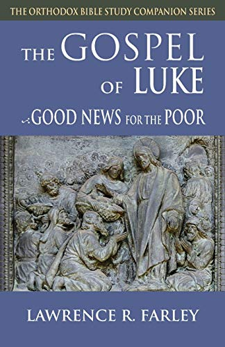 9781936270125: The Gospel of Luke: Good News for the Poor