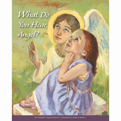 9781936270293: What Do You Hear, Angel?