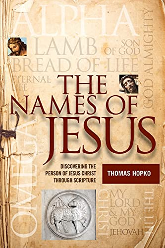9781936270415: The Names of Jesus: Discovering the Person of Jesus Christ through Scripture