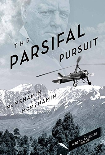 The Parsifal Pursuit: A Winston Churchill Thriller