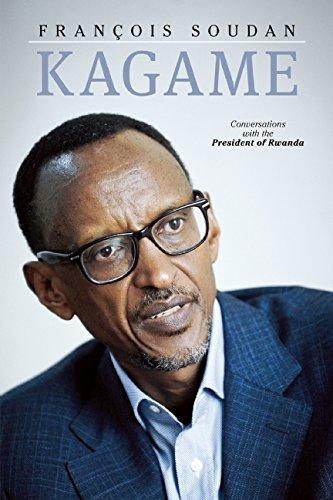9781936274994: Kagame: The President of Rwanda Speaks