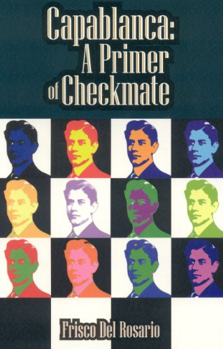 9781936277025: Capablanca: A Primer of Checkmate