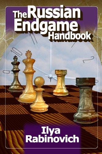 The Russian Endgame Handbook: Rabinovich, Ilya