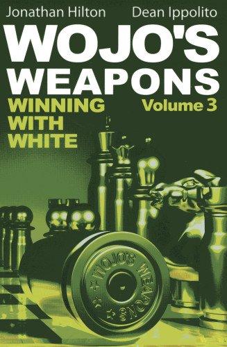 9781936277452: Wojo's Weapons: Winning With White (Volume 3)