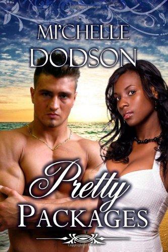 Pretty Packages: Dodson, Mi'Chelle