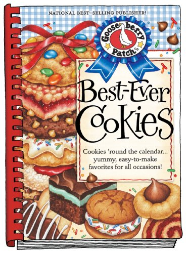 Best-Ever Cookies: Cookies 'Round the Calendar.Yummy, Easy-to-Make Favorites for All Occasions! (...