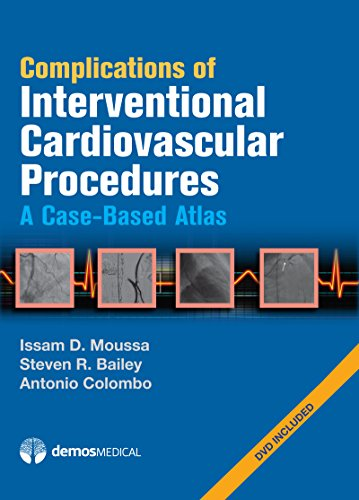9781936287185: Complications of Interventional Cardiovascular Procedures: A Case-Based Atlas
