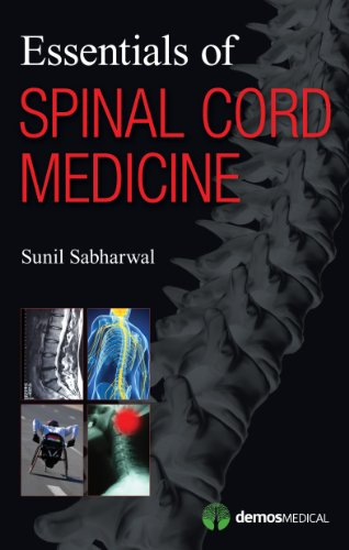 Essentials of Spinal Cord Medicine: Sabharwal, Sunil