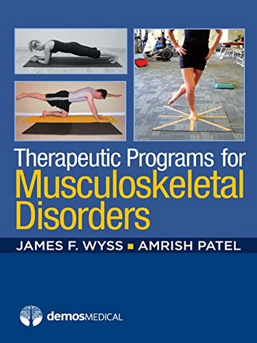 9781936287406: Therapeutic Programs for Musculoskeletal Disorders