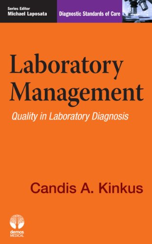 9781936287451: Laboratory Management: Quality in Laboratory Diagnosis (Diagnostic Standards of Care)