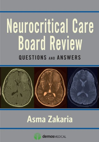 9781936287574: Neurocritical Care Board Review: Questions and Answers