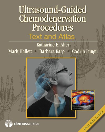 Ultrasound-Guided Chemodenervation Procedures: Text and Atlas: Alter MD, Katharine E.; Hallett MD, ...