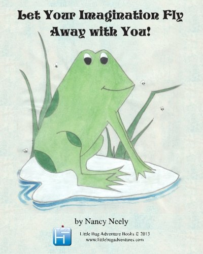 9781936288267: Let Your Imagination Fly Away With You: The Frog with the Golden Wings