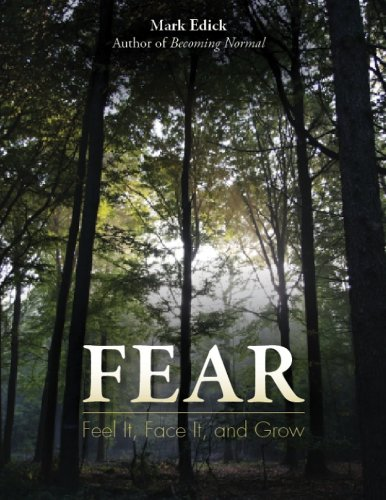 9781936290727: Fear: Feel It, Face It, and Grow